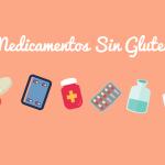 Medicamentos Sin Gluten