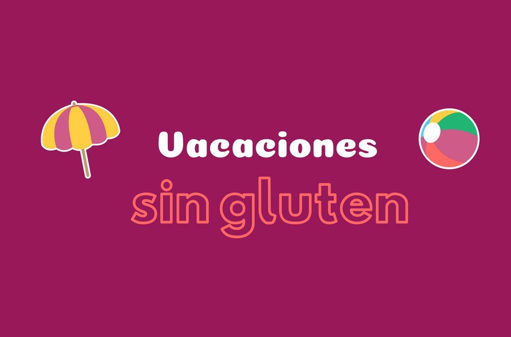 Viajar sin gluten: el kit del celiaco de vacaciones