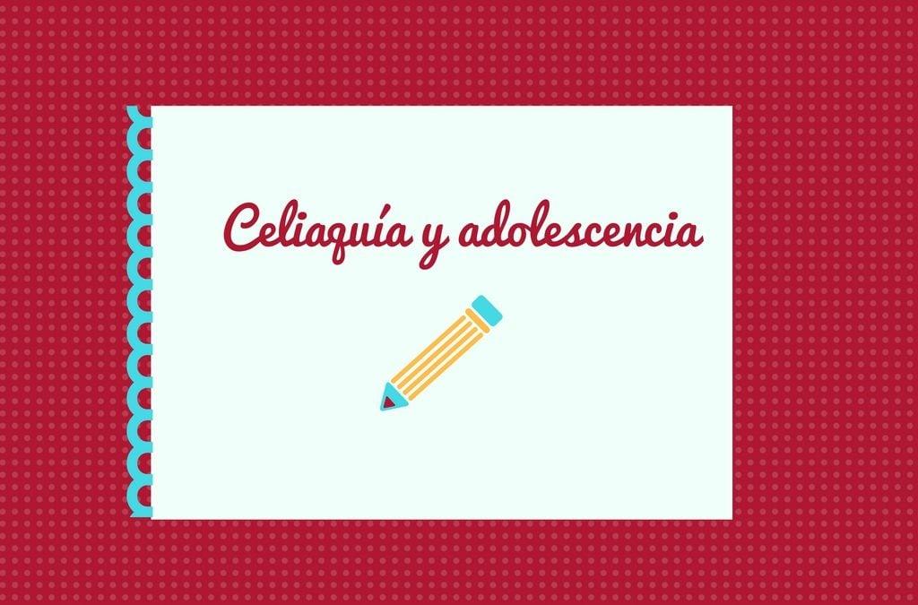 celiaquia y adolescencia